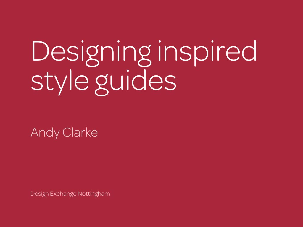 ★Designing inspired style guides presentation slides and transcript